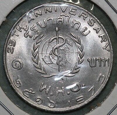 Thailand ~1 Baht BE 2516 1973 ~ 25th WHO Anniversary~Unc ~Combined S. & H.