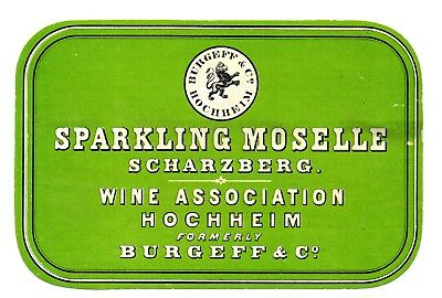 1880's BURGEFF & CO, SCHARZBERG, GERMANY MOSELLE HOCHHEIM WINE LABEL