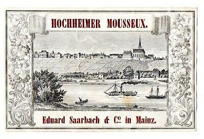 1870's EDUARD SAARBACH & CO, MAINZ, GERMANY HOCHHEIMER MOUSSEX WINE LABEL