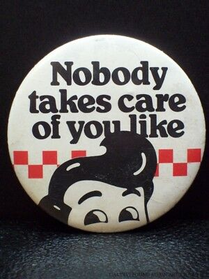Vintage Nobody Takes Care Of You Like Big Boy Character Pin Pinback Button Badge