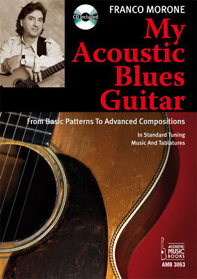 My Acoustic Blues Guitar, m. Audio-CD. Franco Morone