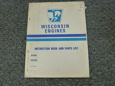 WISCONSIN VH4D VG4D & V-465D 4 Cyl Air Cooled Engine Owner