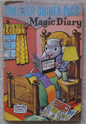 Gulliver Guinea-Pig's Magic Diary (Jack and Jill Book No.7), 1st Edition 1962