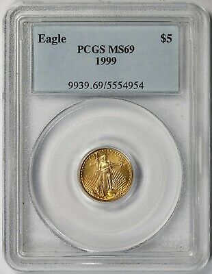 1999 Gold Eagle $5 Tenth-Ounce MS 69 PCGS 1/10 oz.