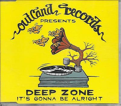 DEEP ZONE - It's gonna be alright CDM 4TR House 1996 Holland (OUTLAND RECORDS)