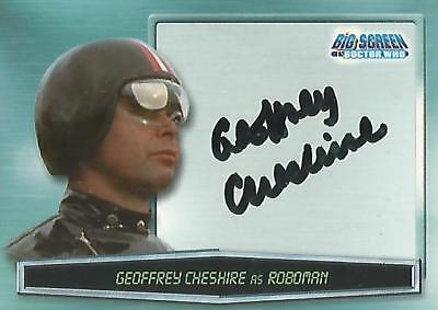 """Doctor Who Big Screen - A7 Geoffrey Cheshire """"Roboman"""" Autograph Card"""