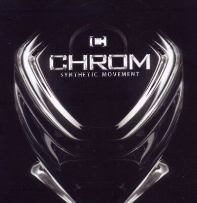 Chrom - Synthetic Movement - CD