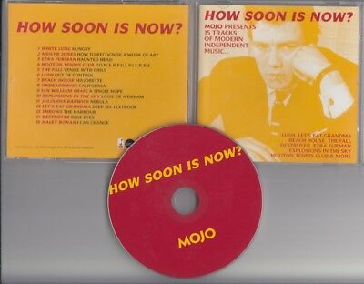 HOW SOON IS NOW MOJO CD Fall Beach House Lush Explosions In The Sky Destroyer