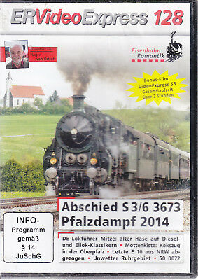 DVD ER Video Express Nr. 128, Abschied S3/6 3673 - Pfalzdampf 2014