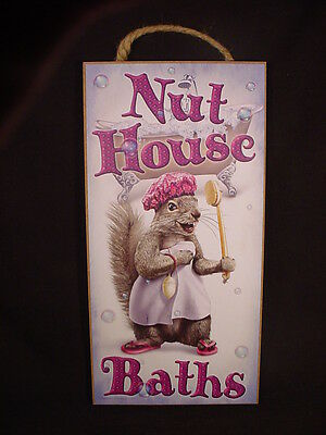 NUT HOUSE BATHS Wood SQUIRREL SIGN wall hanging NOVELTY PLAQUE new USA MADE