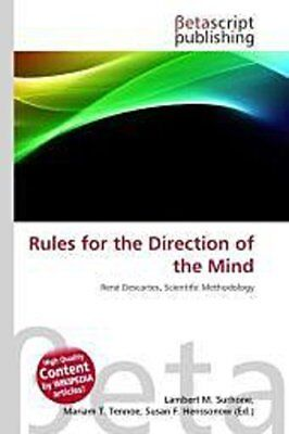 Rules for the Direction of the Mind - Lambert M. Surhone -  9786131229060