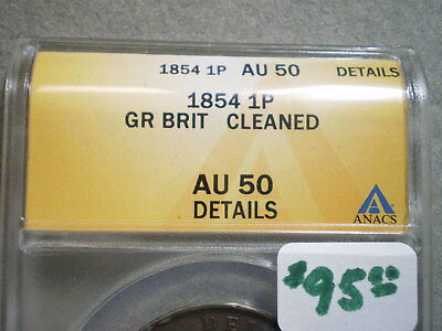 1854 Penny Great Britain Au50 Anacs/ Cleaned