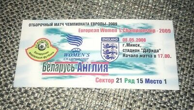 Rare 2008 Belarus Ladies  V England Ladies European Championship Ticket 8-5-08