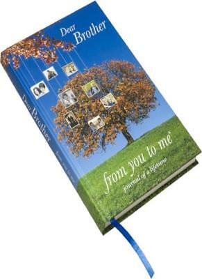Dear Brother, from you to me (Journal of a Lifetime)(B2),Journals of a Lifetime