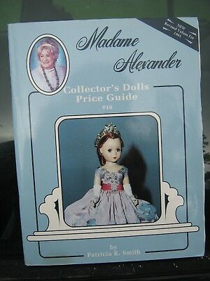 Madame Alexander Doll Price Guide by Smith, Patricia R. Clearance