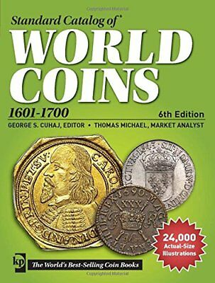 Standard Catalog of World Coins, 1601-1700 (Standard Catalog of World Coins 17th