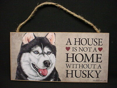 HUSKY A House Is Not A Home DOG wood SIGN wall hanging PLAQUE Siberian puppy USA