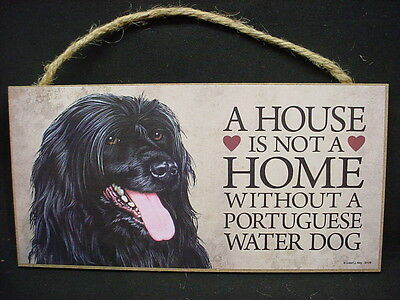 A House Is Not A Home Without A PORTUGUESE WATER DOG wood SIGN wall PLAQUE puppy