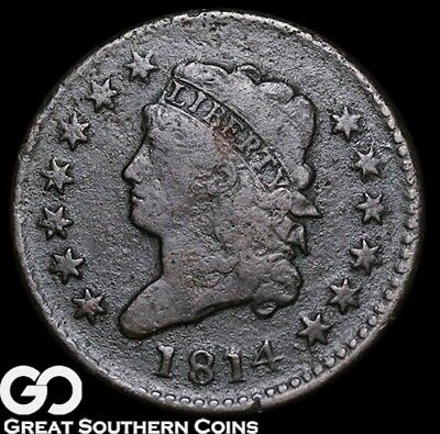 1814 Large Cent, Classic Head, Tough Early Copper, ** Free Shipping!