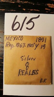 Lot 615 One 1891 8 Reales Mexico Extra Fine