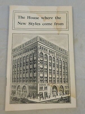 Antique 1900 Taylor & Parrote Wholesale Hats Advertising Catalog Chicago Ill.
