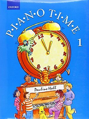 Piano Time 1 (Bk. 1) New Paperback Book Pauline Hall