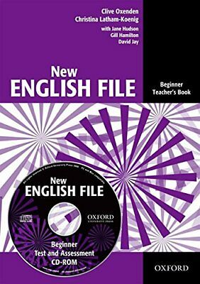 New English File: Beginner: Teacher's Book with Test and Assessment: Teachers Bo