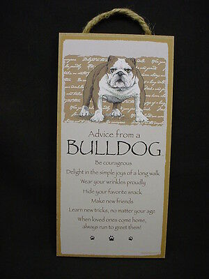 ADVICE FROM A BULLDOG dog WISDOM Love puppy SIGN wall HANGING wood PLAQUE wooden