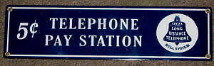 5 Cent Pay Telephone  Porcelain Metal Sign  Nr