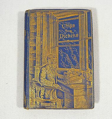 RARE 1st Ed. CHIPS FROM DICKENS David Bryce & Son 1884 Charles Miniature Book
