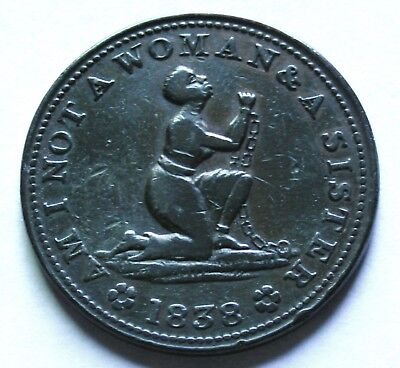 1838 Anti Slavery Hard Times Token Slave in Chains