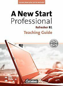 A New Start - Professional: B1: Refresher - Teaching Guide mit CD-ROM ... | Buch