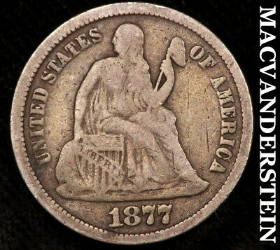 1877 Seated Liberty Dime - Fine!!  Scarce!!  Better Date!!  #a4809