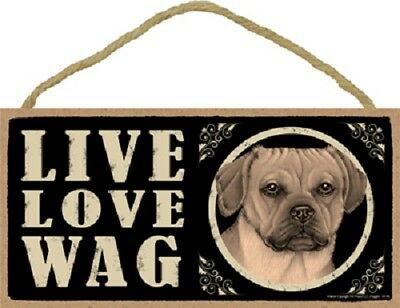PUGGLE dog LIVE LOVE WAG wood SIGN hanging wooden WALL PLAQUE puppy primitive