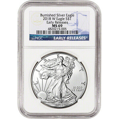 2018-W American Silver Eagle Burnished - NGC MS69 Early Releases