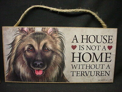 BELGIAN TERVUREN A House Is Not Home DOG wood SIGN wall hanging PLAQUE puppy