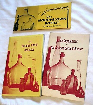 1966 The Antique Bottle Collector Price Guide Grace Kendrick Signed w/Supplement