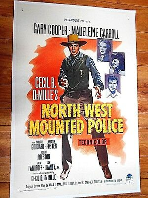 GARY COOPER      CECIL B. DeMILLES    NORTH WEST MOUNTED POLICE      1  SHT   .