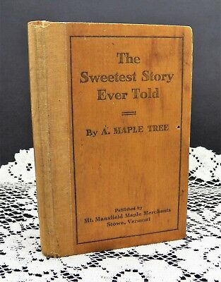 Vintage box - THE SWEETEST STORY EVERY TOLD - Mt. Mansfield Maple Merchants VT