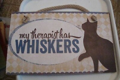 """My Therapist Has Whiskers Pressed Board ? Hanging Cat Plaque 9 1/2""""x5 3/4"""""""