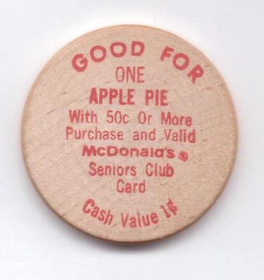 Mcdonald's-Good For One Apple Pie-Wooden Nickel-One 1/2 Inches Width