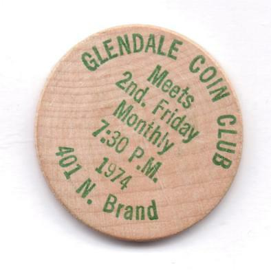 Glendale Coin Club-Meets 2Nd Friday Monthly--Wooden Nickel-One 1/2 Inches Width