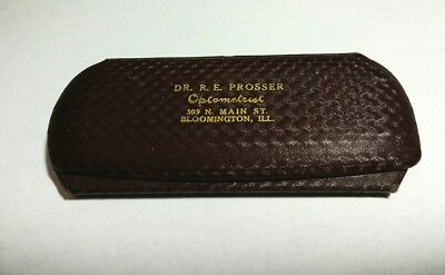 Vintage Eye Glass Case Dr. R. E. Prosser Optometrist Bloomington Illinois