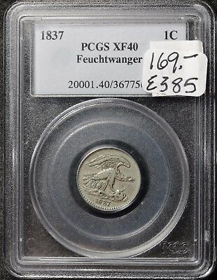 1837 Feuchtwanger Cent.  In PCGS Holder X.F.40.   e385