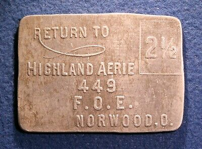 "Interesting ""letter-shaped"" Ohio token - Highland Aerie 449, 2½¢, Norwood, Ohio"
