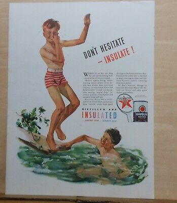 1940 magazine ad for Texaco - boys at swimming hole, Don't hesitate Insulate
