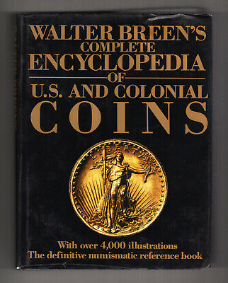 Walter Breen's COMPLETE ENCYCLOPEDIA of U.S. & Colonial Coins (4,000+ pictures!)