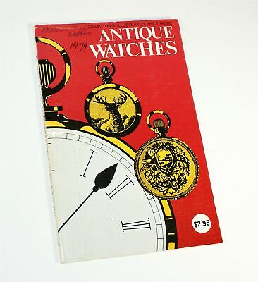 1977 Collectors's Illustrated Price Guide Antique Watches- Bx859
