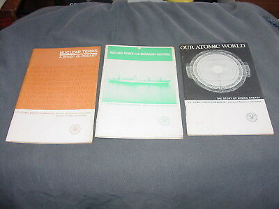 (3) 1960's Nuclear Terms, Our Atomic World & Nuclear Power and Merchant Shipping