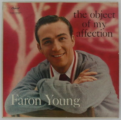 FARON YOUNG The Object Of My Affection COUNTRY BLUEGRASS CAPITOL VINYL LP 1958